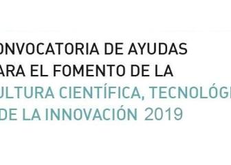 FECYT abre la Convocatoria de ayudas para el fomento de la cultura científica, tecnológica y de la innovación 2019