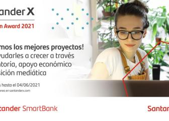 Santander lanza el Premio Santander X Spain Award 2021 - Launch para ayudar a emprendedores a comenzar su proyecto