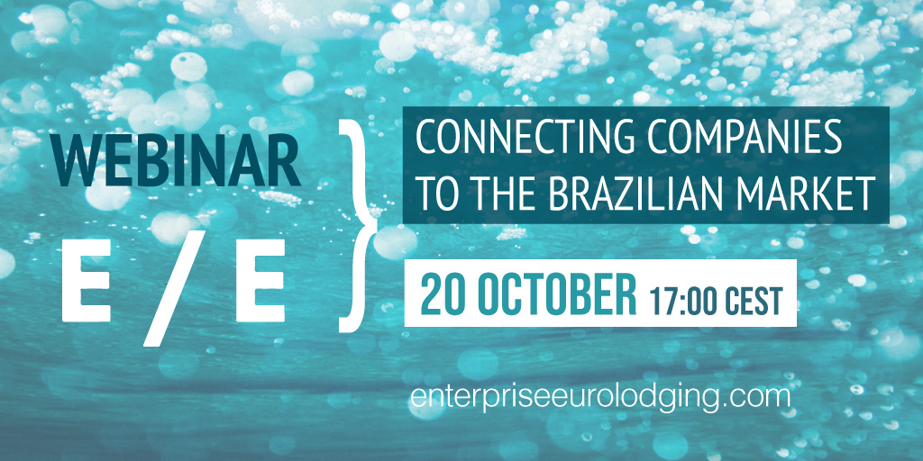 ENTERPRISE EUROLODGING WEBINAR | CONNECTING COMPANIES TO THE BRAZILIAN MARKET