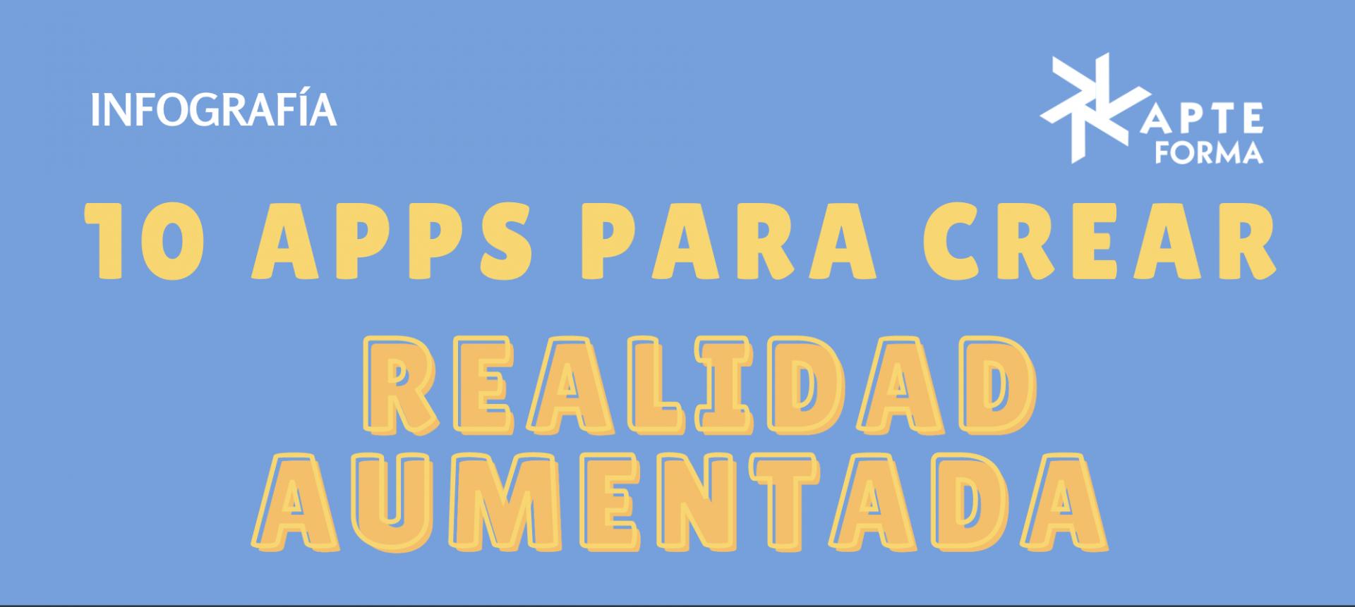 Infografía 10 APPS para crear Realidad Aumentada