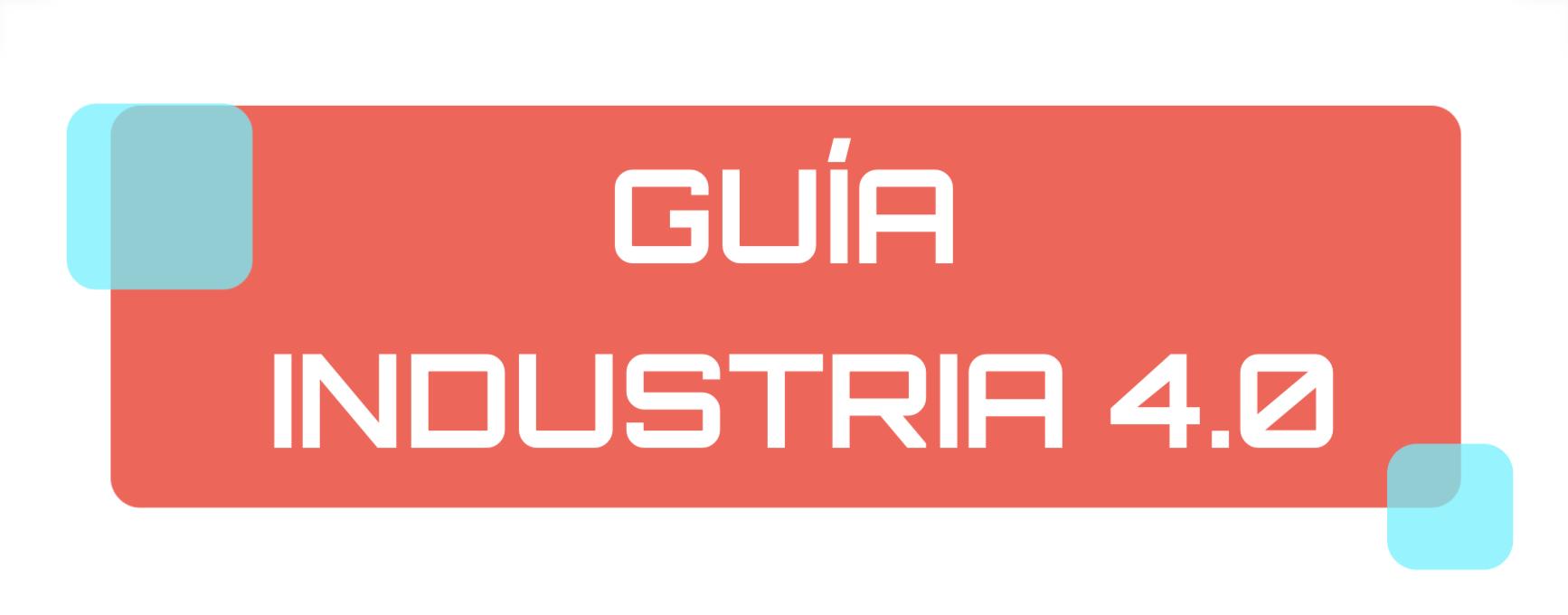 Infografía Guía Industria 4.0