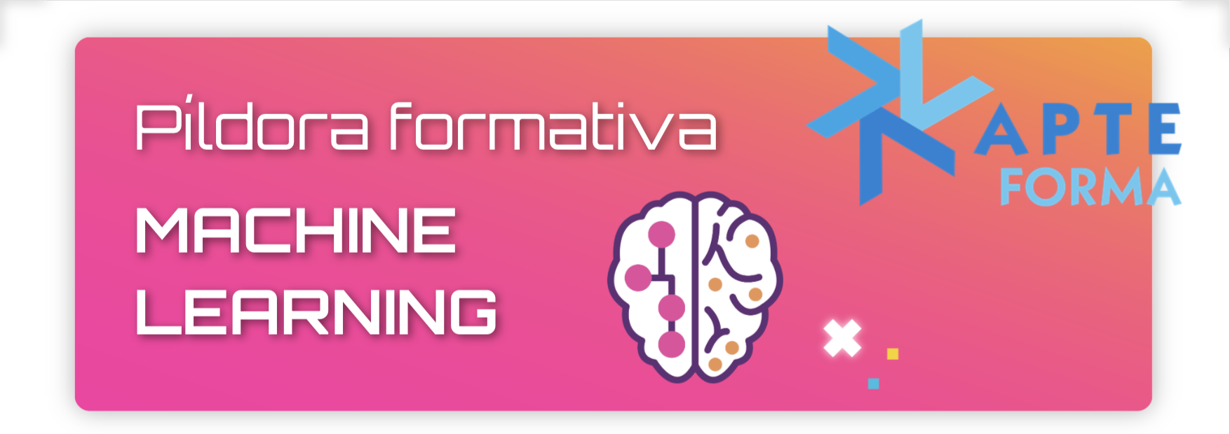 Infografía Píldora formativa Machine Learning