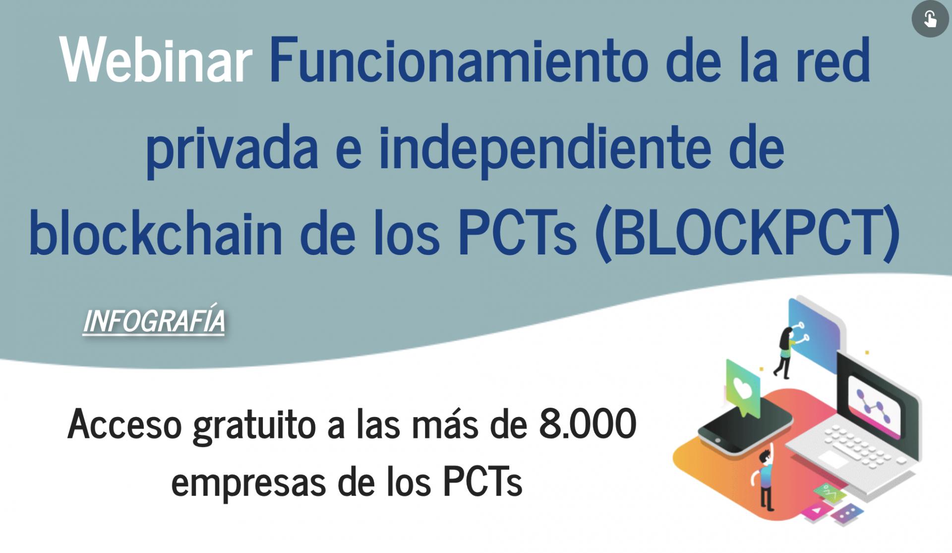 Infografia Webinar funcionamiento de la red privada e independiente de blockchain de los PCTs